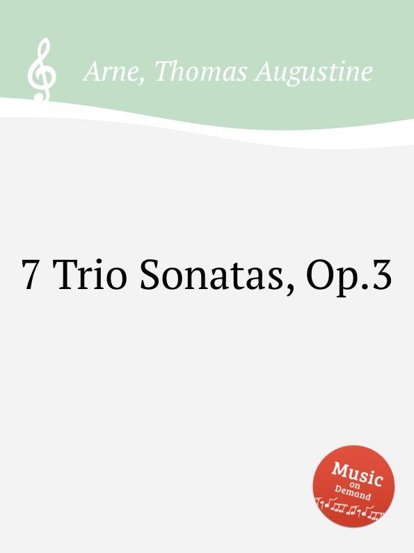 T.A. Arne 7 Trio Sonatas, Op.3