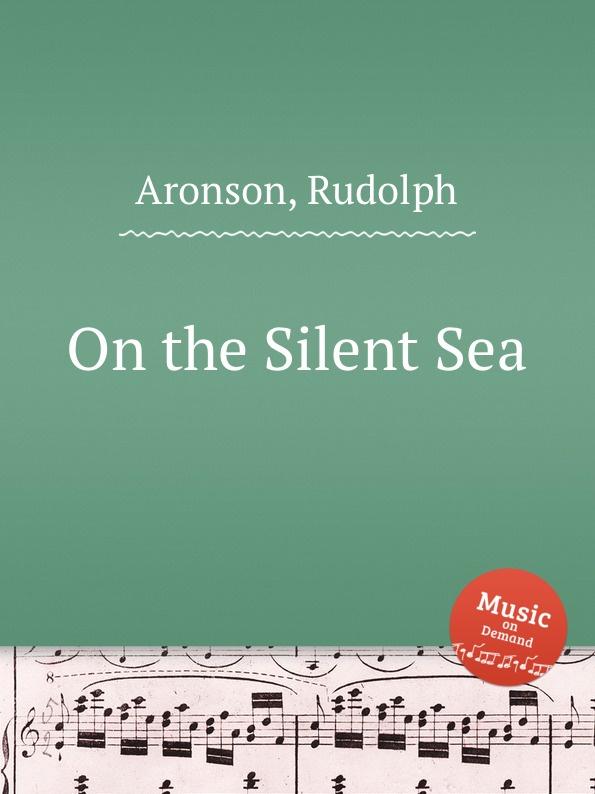 R. Aronson On the Silent Sea абажур eglo vintage 49654
