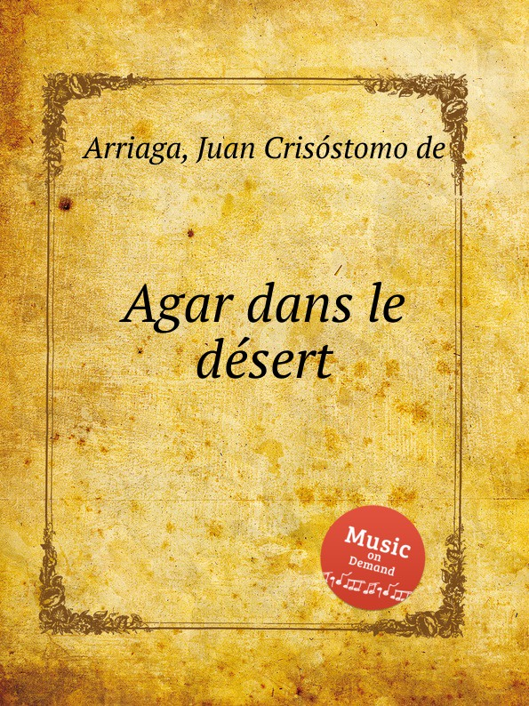 J. Crisóstomo de Arriaga Agar dans le desert j crisóstomo de arriaga herminie