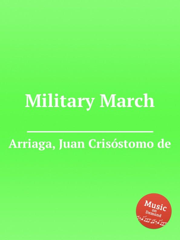 J. Crisóstomo de Arriaga Military March j crisóstomo de arriaga herminie