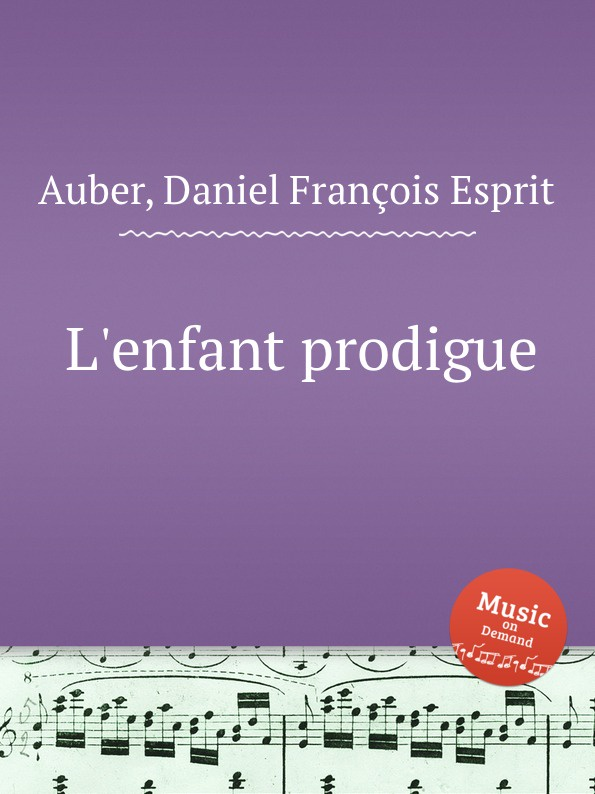 лучшая цена D. François Esprit Auber L.enfant prodigue