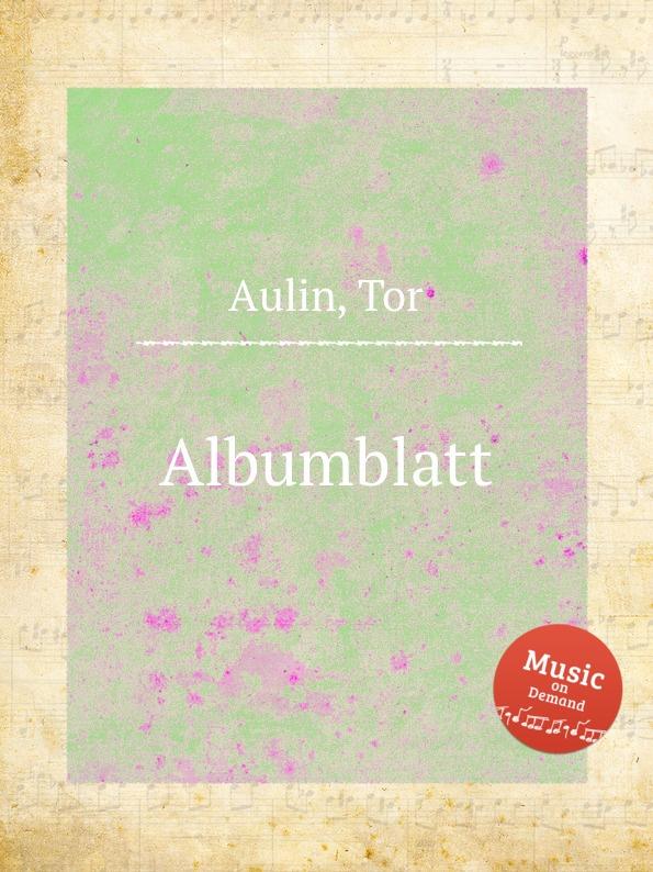 T. Aulin Albumblatt