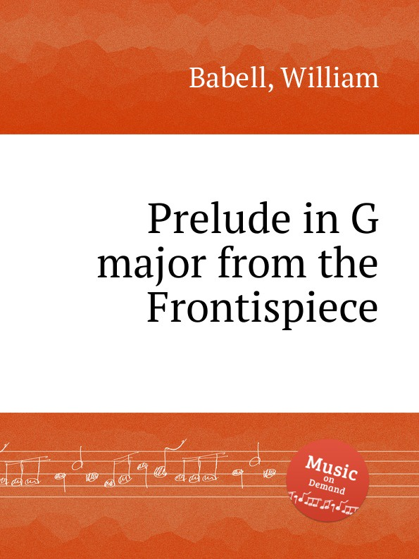 W. Babell Prelude in G major from the Frontispiece w edmund jigg in g major