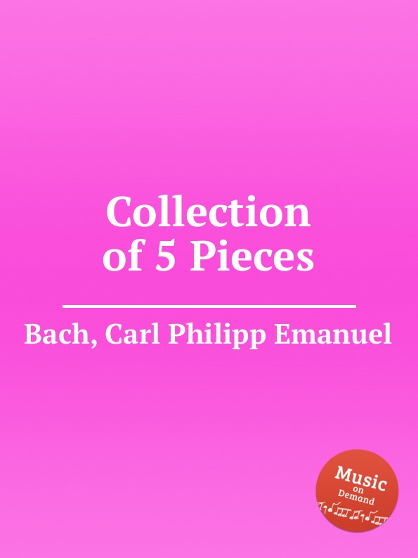 Cal P. E. Bach Collection of 5 Pieces 5 pieces lot rjp3034 to220