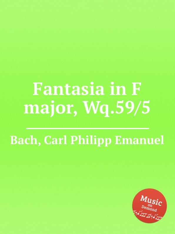 Cal P. E. Bach Fantasia in F major, Wq.59/5 цены онлайн