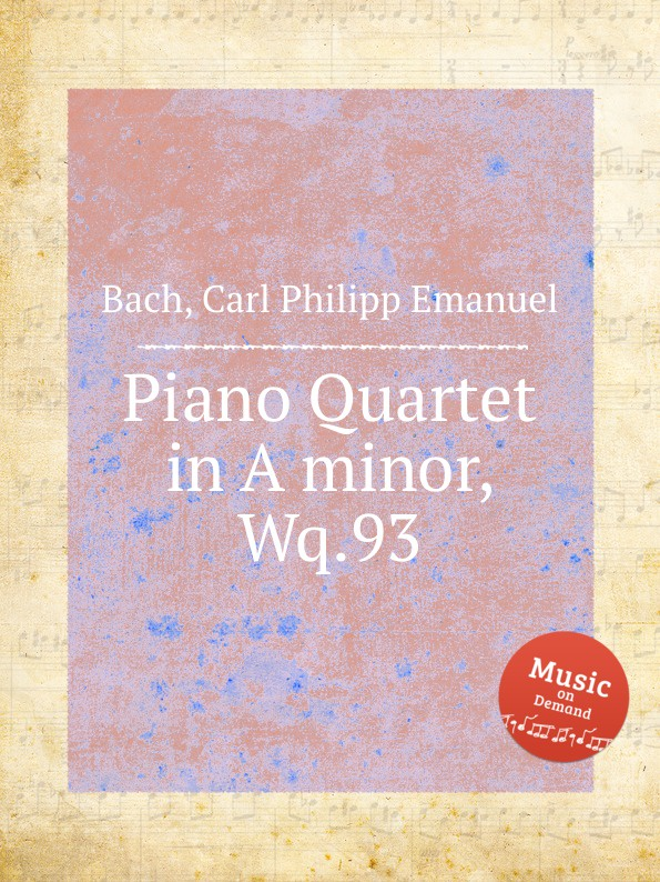 Cal P. E. Bach Piano Quartet in A minor, Wq.93 цена