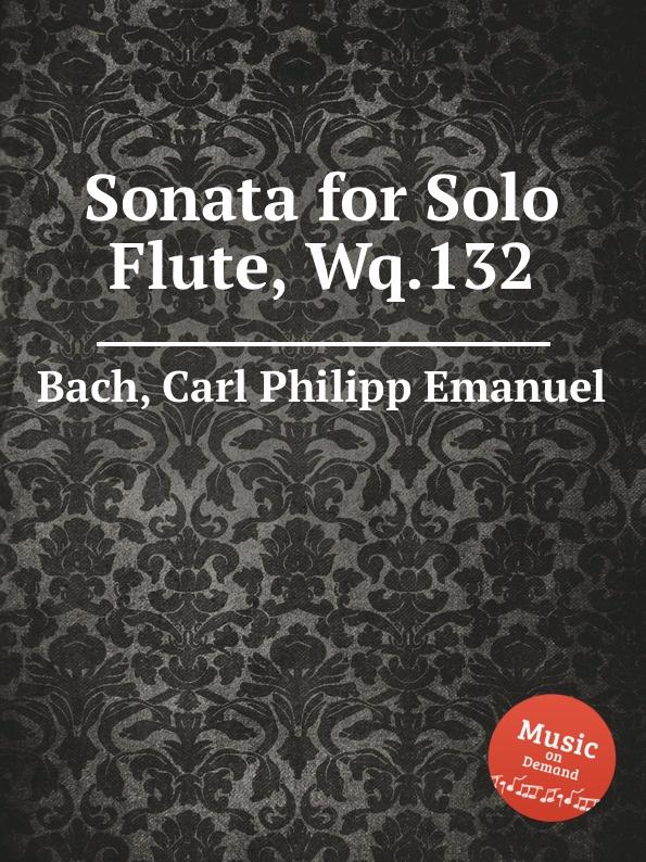 лучшая цена Cal P. E. Bach Sonata for Solo Flute, Wq.132