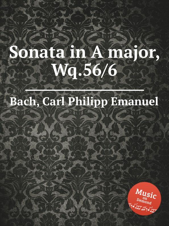 Cal P. E. Bach Sonata in A major, Wq.56/6 cal p e bach sonata in a major wq 65 32