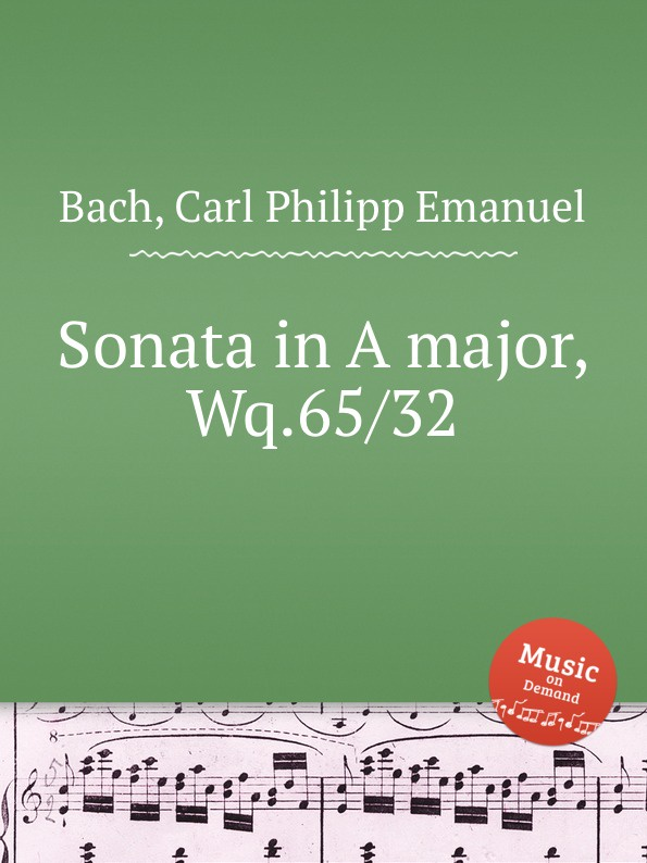 Cal P. E. Bach Sonata in A major, Wq.65/32 цена