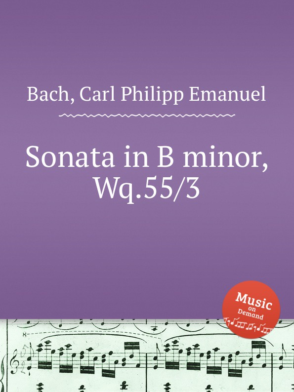Cal P. E. Bach Sonata in B minor, Wq.55/3 cal p e bach sonata in d minor wq 62 4