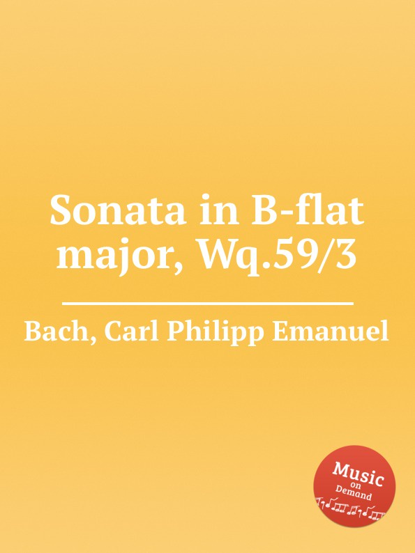Cal P. E. Bach Sonata in B-flat major, Wq.59/3 cal p e bach sonata in b minor wq 55 3