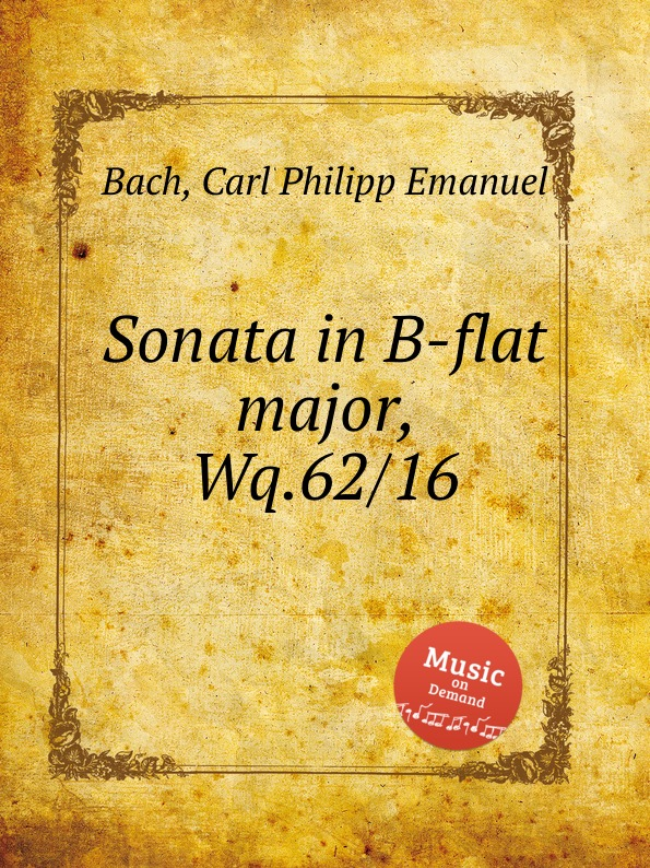 Cal P. E. Bach Sonata in B-flat major, Wq.62/16