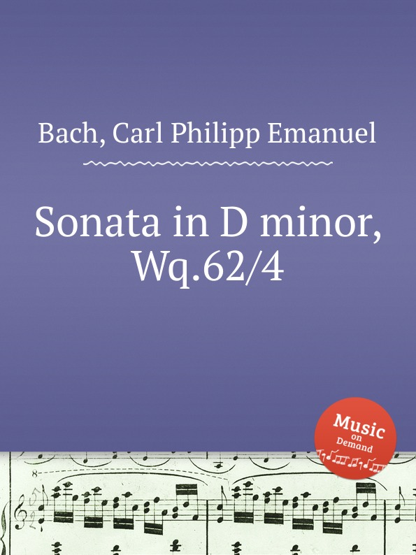 Cal P. E. Bach Sonata in D minor, Wq.62/4 cal p e bach sonata in d minor wq 62 4