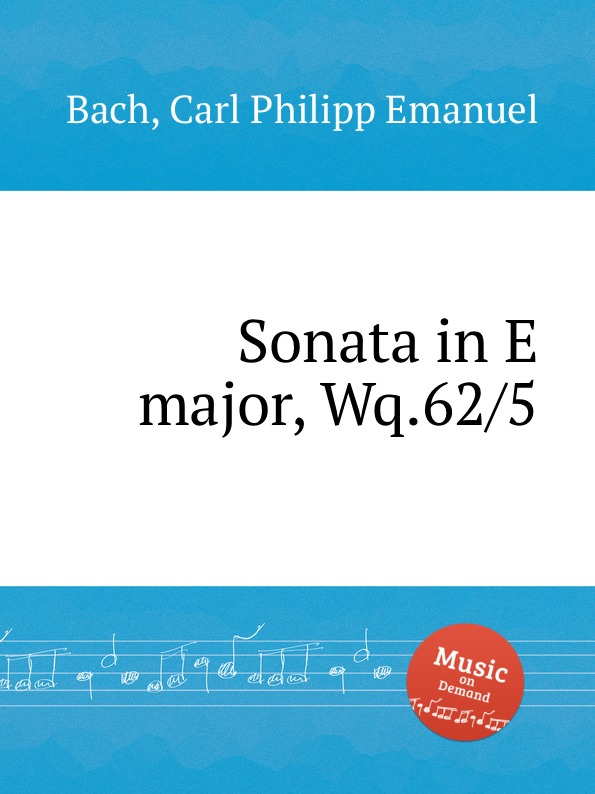 Cal P. E. Bach Sonata in E major, Wq.62/5 cal p e bach sonata in d minor wq 62 4