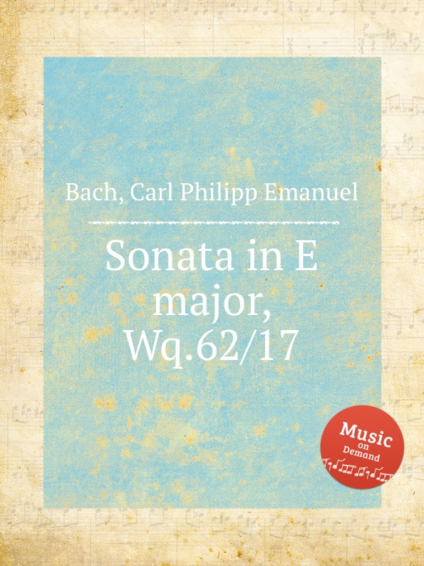 Cal P. E. Bach Sonata in E major, Wq.62/17 cal p e bach sonata in d minor wq 62 4