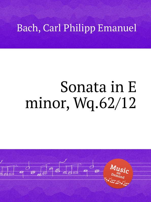 Cal P. E. Bach Sonata in E minor, Wq.62/12 cal p e bach sonata in d minor wq 62 4