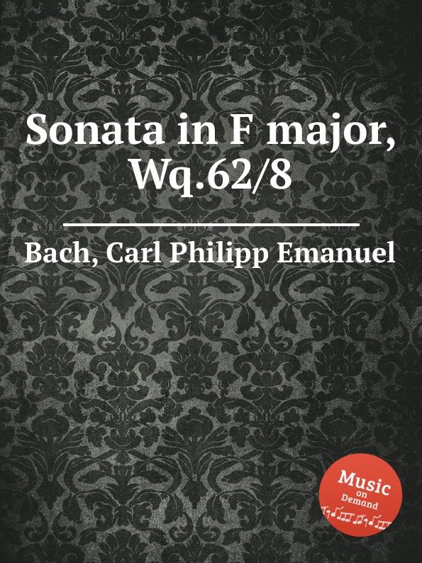лучшая цена Cal P. E. Bach Sonata in F major, Wq.62/8