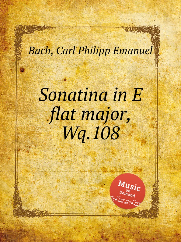 Cal P. E. Bach Sonatina in E flat major, Wq.108 cal p e bach harpsichord concerto in g minor wq 32