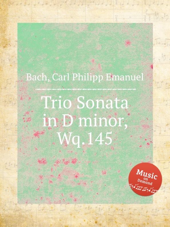 Cal P. E. Bach Trio Sonata in D minor, Wq.145 cal p e bach sonata in d minor wq 62 4
