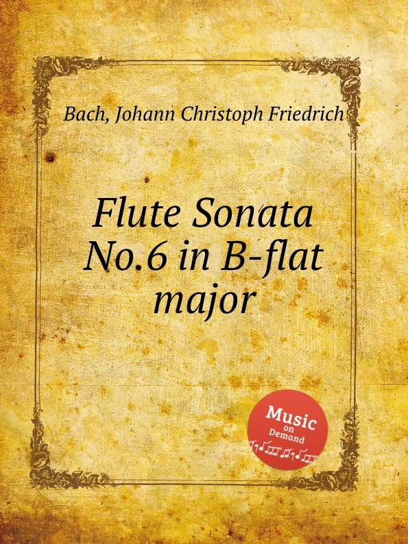 J.C.F. Bach Flute Sonata No.6 in B-flat major jens luhr jens luhr kuhlau sonata in e flat major sonata in a minor