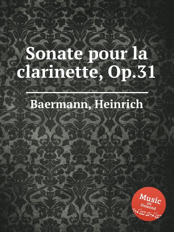 H. Baermann Sonate pour la clarinette, Op.31