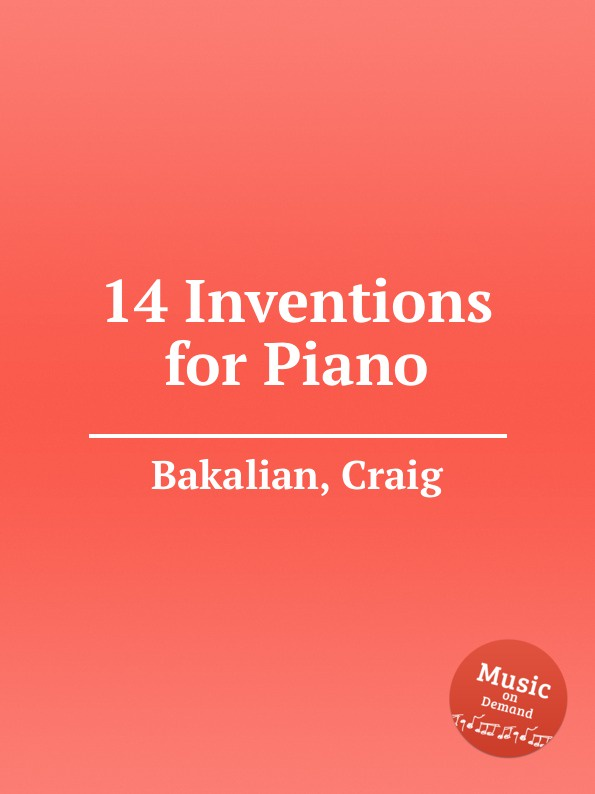 C. Bakalian 14 Inventions for Piano inventions