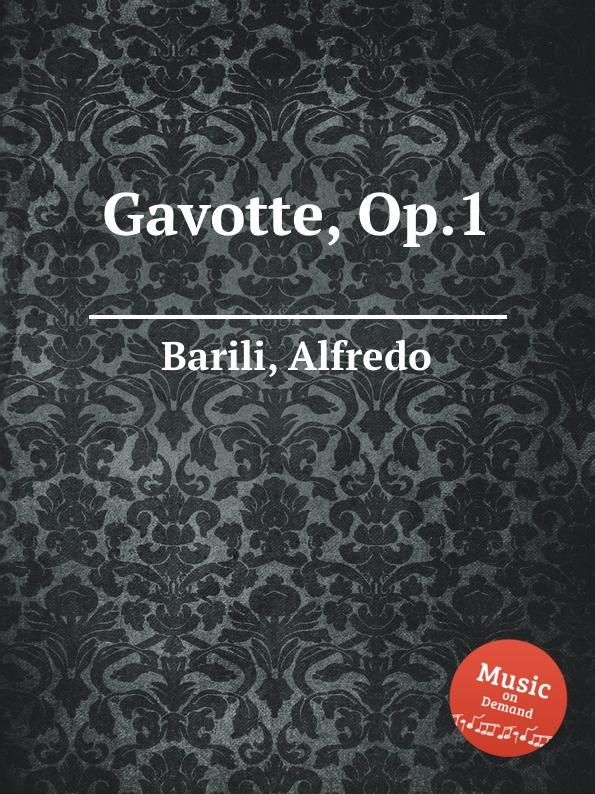 A. Barili Gavotte, Op.1 f neruda gavotte for cello op 54