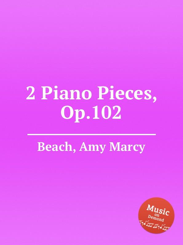A.M. Beach 2 Piano Pieces, Op.102