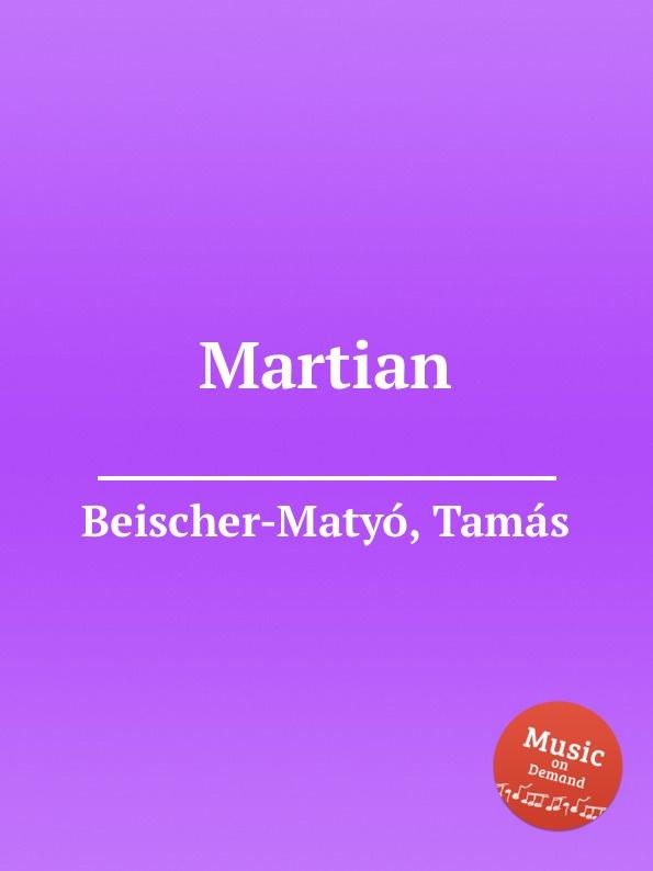 T. Beischer-Matyó Martian t beischer matyó omagyar maria siralom