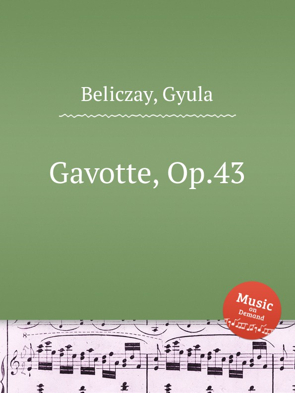 G. Beliczay Gavotte, Op.43 f neruda gavotte for cello op 54