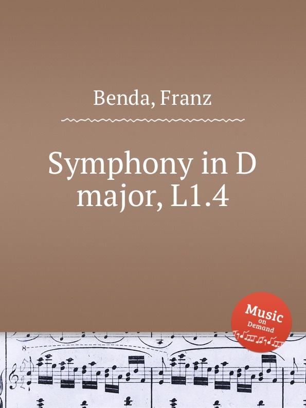 F. Benda Symphony in D major, L1.4 и шмелев и шмелев повести и рассказы