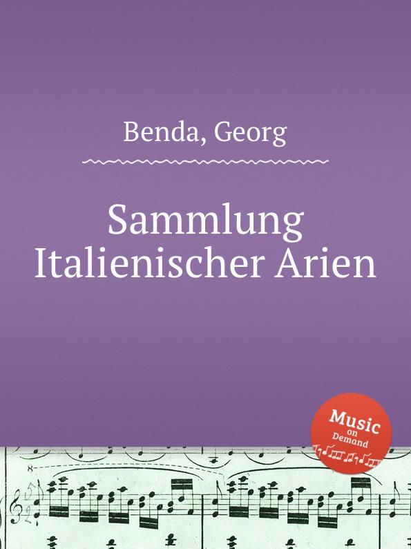 G. Benda Sammlung Italienischer Arien g benda sammlung italienischer arien