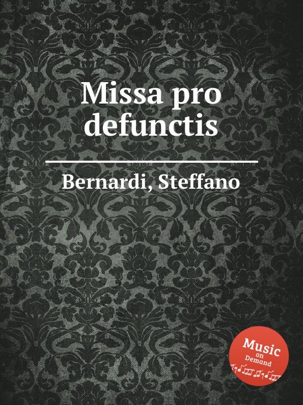 S. Bernardi Missa pro defunctis