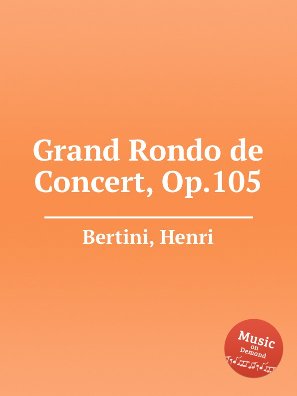 H. Bertini Grand Rondo de Concert, Op.105