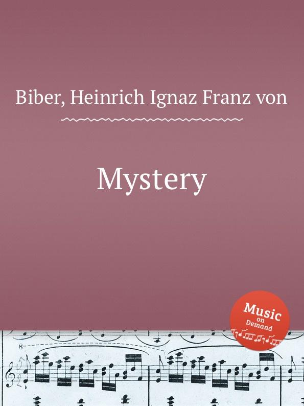 H.I. Fr. Von Biber Mystery the mystery sonatas