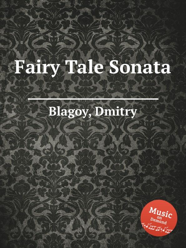 D. Blagoy Fairy Tale Sonata d blagoy contrasts