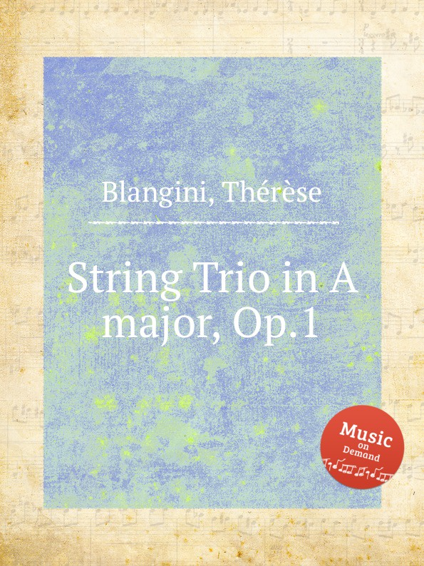 лучшая цена T. Blangini String Trio in A major, Op.1
