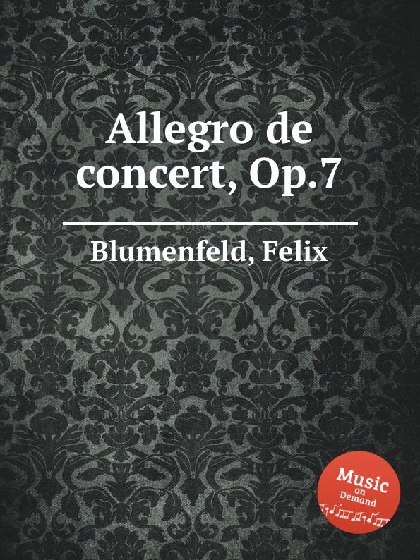 F. Blumenfeld Allegro de concert, Op.7 f blumenfeld nocturne fantasie for piano op 20
