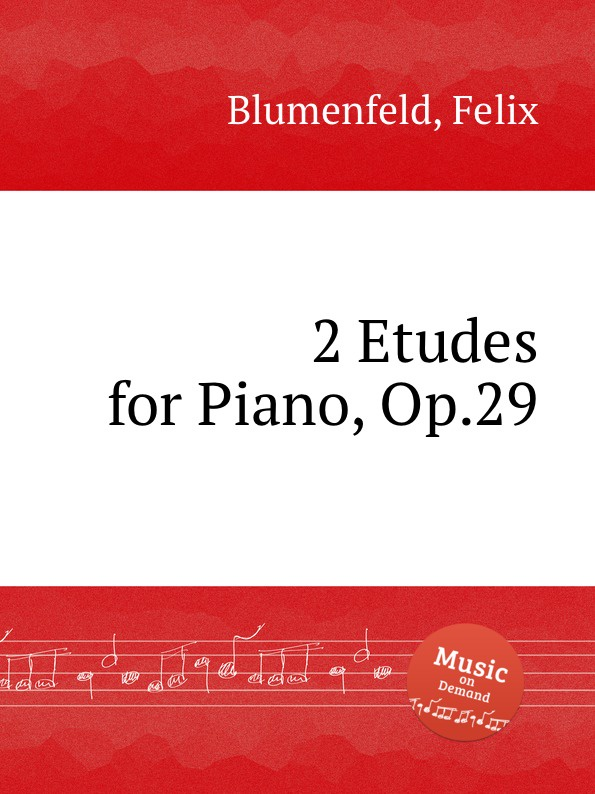 лучшая цена F. Blumenfeld 2 Etudes for Piano, Op.29