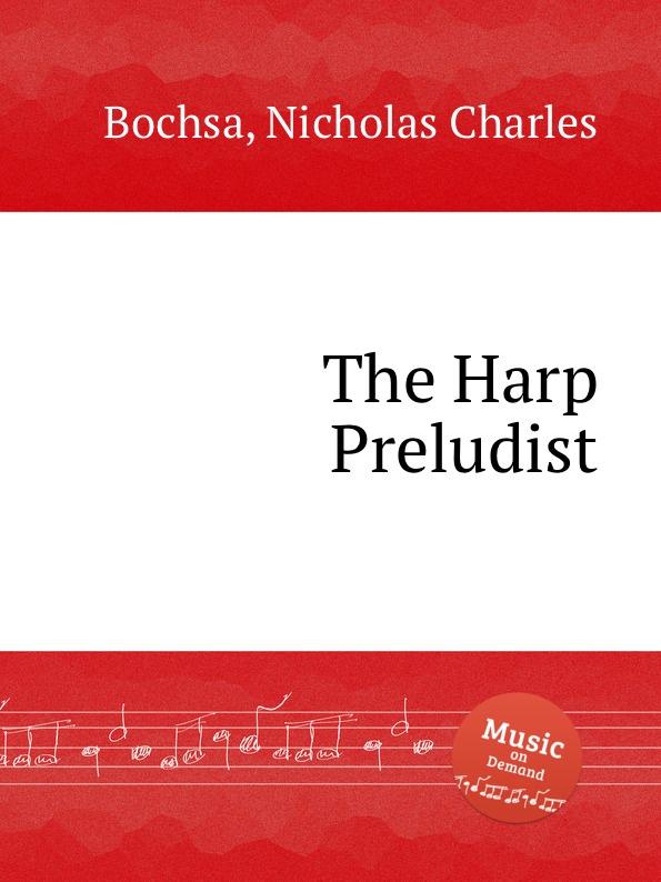 N. Ch. Bochsa The Harp Preludist the grass harp