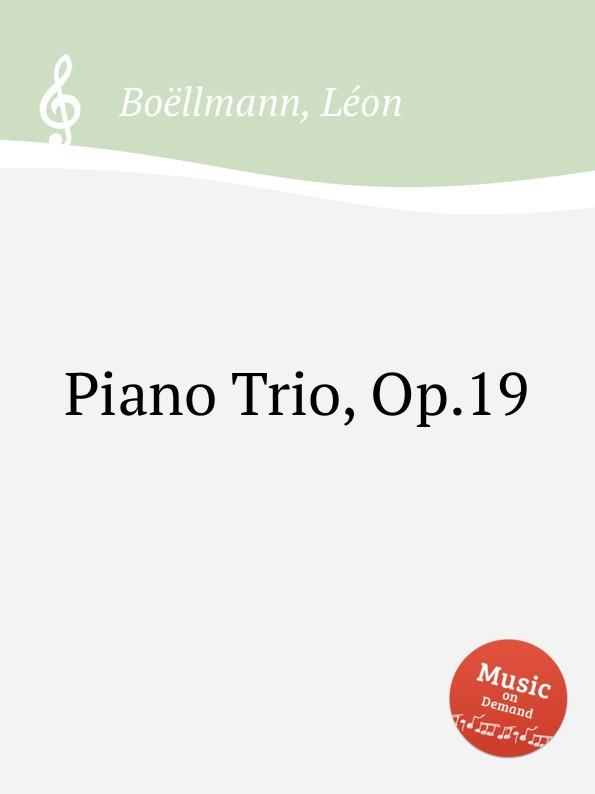 L. Boëllmann Piano Trio, Op.19 l boëllmann piano trio op 19