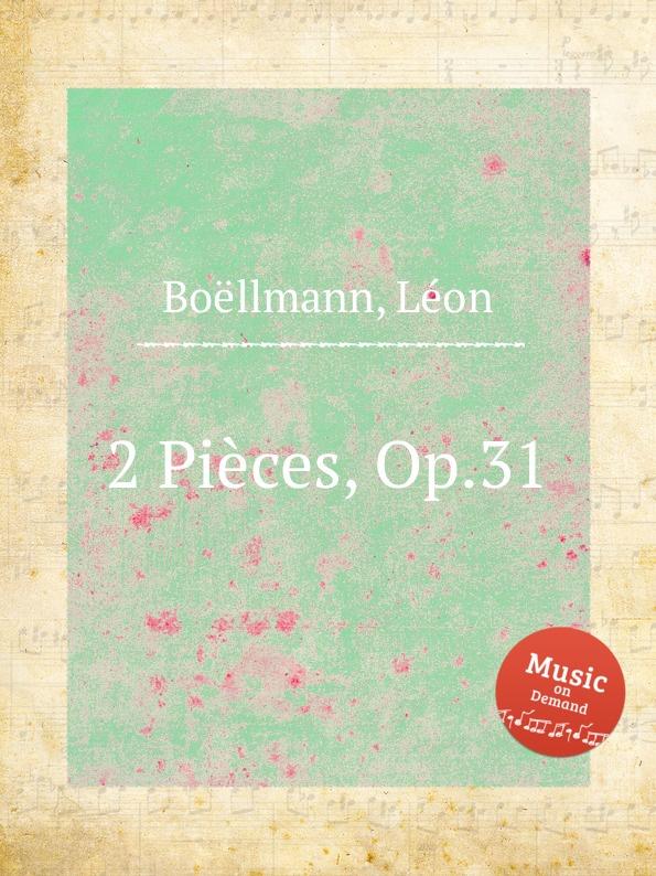 L. Boëllmann 2 Pieces, Op.31