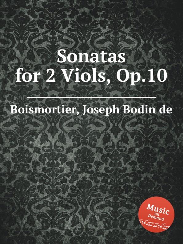 J. B. de Boismortier Sonatas for 2 Viols, Op.10 j b de boismortier 6 trio sonatas op 7