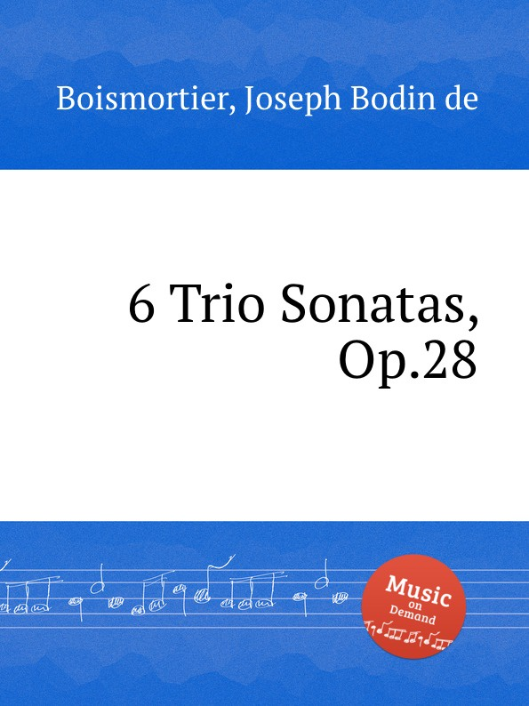 J. B. de Boismortier 6 Trio Sonatas, Op.28 j b de boismortier 6 trio sonatas op 7