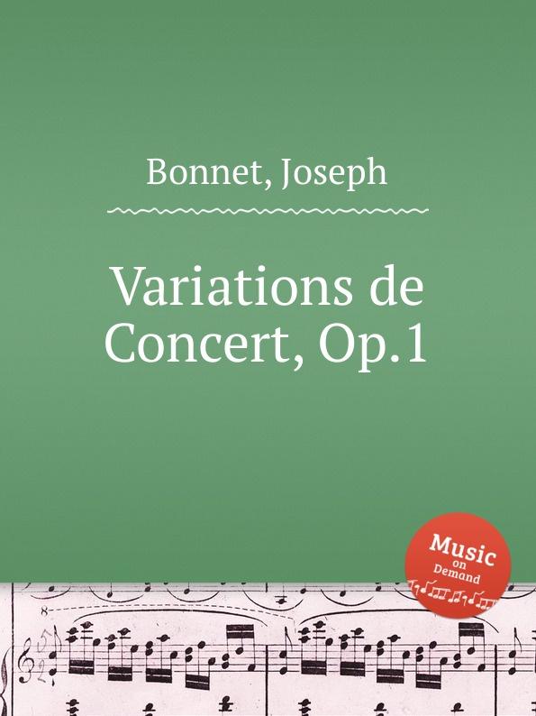 J. Bonnet Variations de Concert, Op.1