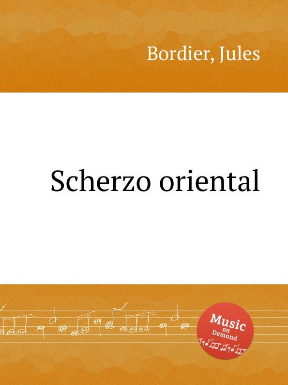 J. Bordier Scherzo oriental