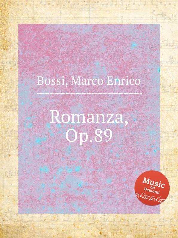 M. E. Bossi Romanza, Op.89 m e bossi album pour la jeunesse op 122