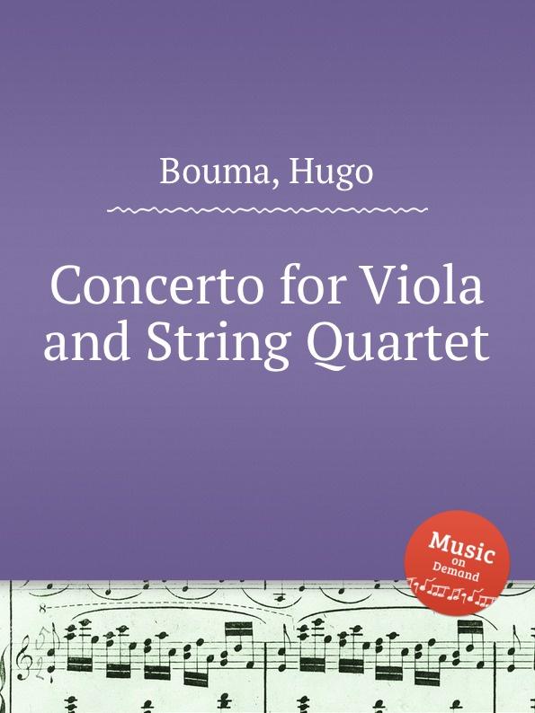 H. Bouma Concerto for Viola and String Quartet h bouma souvenir de perugia for string quartet