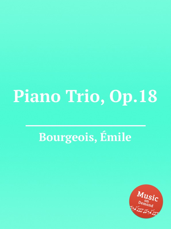 E. Bourgeois Piano Trio, Op.18 g a macfarren trio for flute cello and piano
