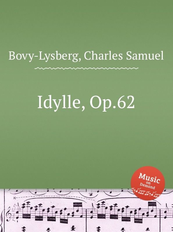Ch. S. Bovy-Lysberg Idylle, Op.62 ch s bovy lysberg valse brillante op 48